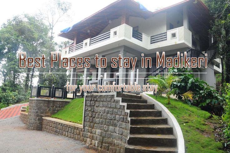 Best Places to stay in Madikeri for your comfortable stay