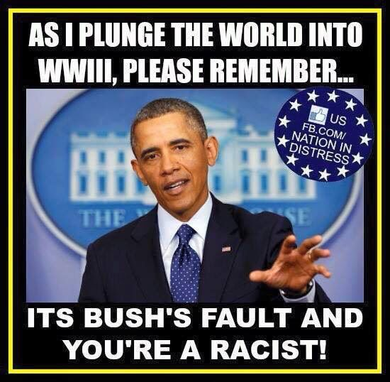 Bush did it and you are a racist of you don't agree with King Obama