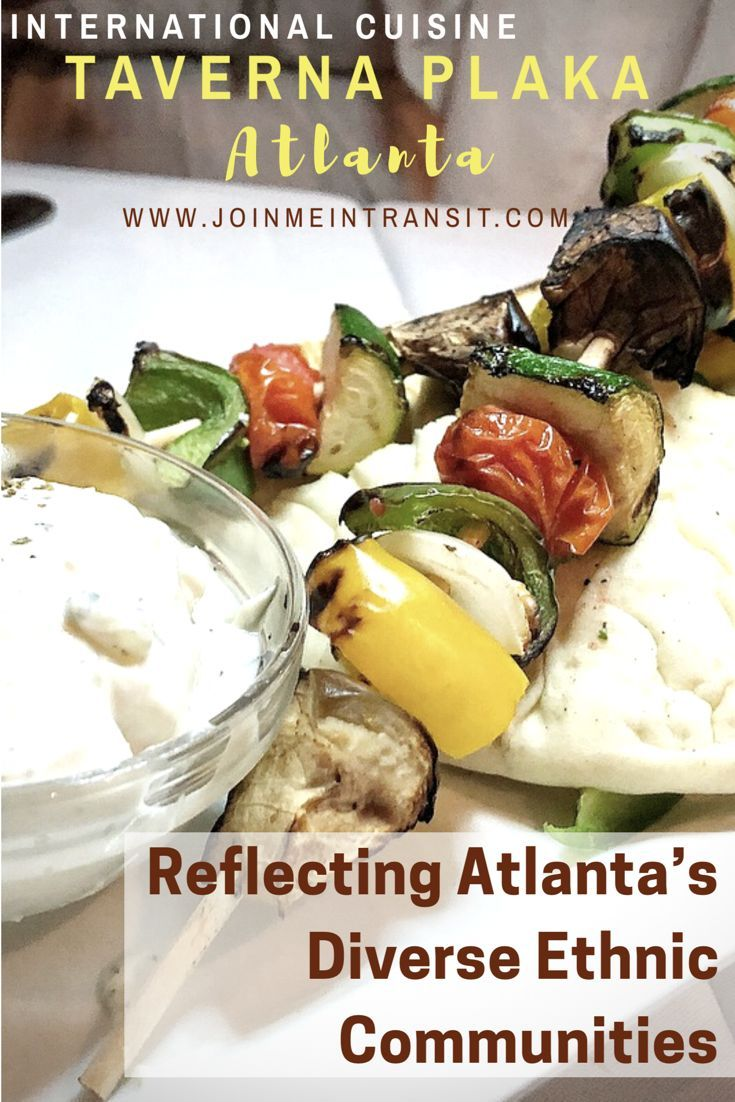 Discount Available Get Bogo Meals At Taverna Plaka And 90 Other Restaurants When You Purchase The Diningout Atlanta Greek Recipes Atlanta Food Ethiopian Food