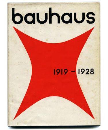 The Bauhaus Design movement.  1919-1928. BAUHAUS 1919–1928 (Book) Herbert Bayer, Walter Gropius and Ise Gropius [Editors] Book design and typography by Herbert Bayer