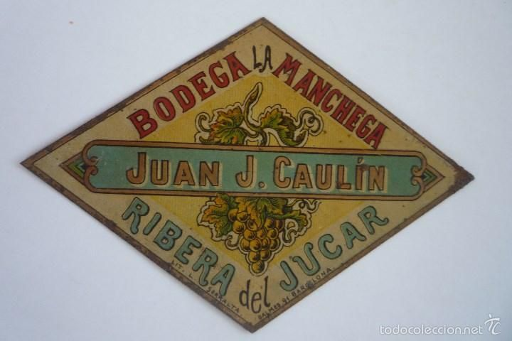 ALBACETE-RIBERA DEL JÚCAR. BODEGA LA MANCHEGA. ANTIGUA Y RARA ETIQUETA METALICA LITOGRAFIADA. (Coleccionismo - Etiquetas)