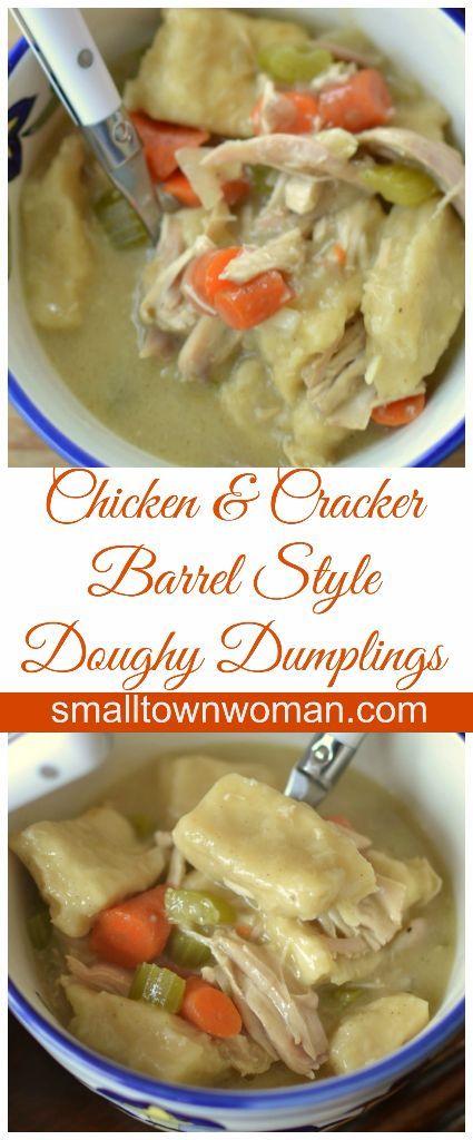 Now in this version of chicken & dumplings the dumplings are doughy like Cracker Barrel's dumplings.