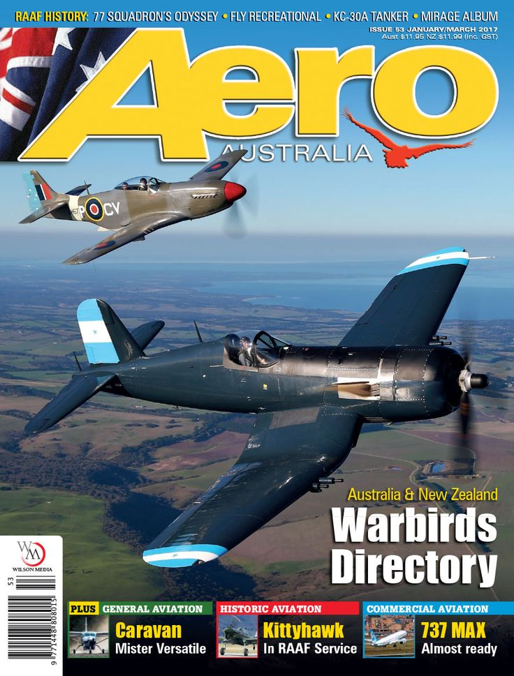Aero Australia issue 53 (Jan-Mar 2017). Cover image shoes Graham Hosking's Corsair and Judy Pay's Mustang snapped by Gavin Conroy.