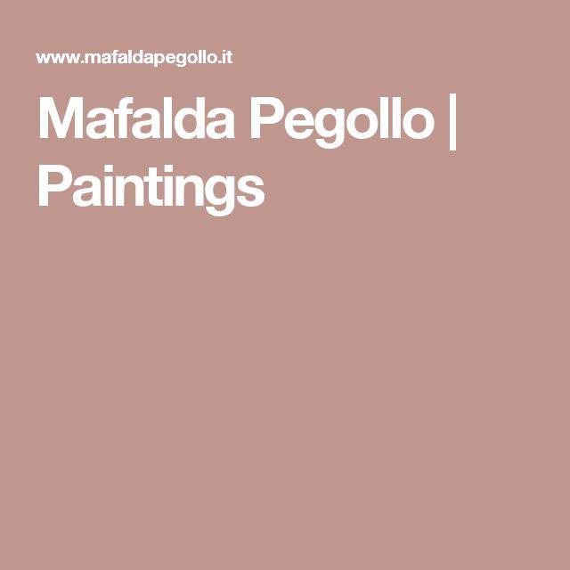 Mafalda Pegollo | Paintings