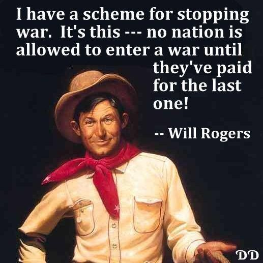 Will Rogers quote about war