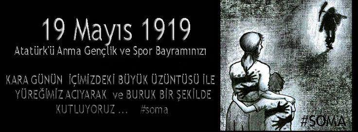 19 Mayıs 1919   19 Mayıs Atatürk'ü Anma, Gençlik ve Spor Bayramı ...