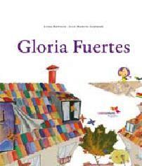 Gloria Fuertes, la biografía para niñas y niños editada por Hotel Papel. Gloria siempre buscaba palomas y mariposas posadas en los coches o en los semáforos. Como no podía comprar libros, decidió escribirlos ella misma y se inventó al Hada Acaramelada y a Coleta, la poeta, que hace payasadas en el Circo Coco Drilo con su trompeta; a Pelines, tirando de la cola al Camello Cojito, con la pata escayolada, y a la gata Chundarata, de la mano, de la pata, de su primo el gato Pirracas.