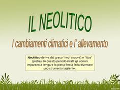 Il Neolitico: il clima e l'allevamento by maestra  maria pia