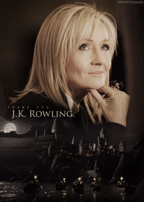 Thank you, J. K. Rowling for creating a world that I have been able to escape to, time and time again.  You have helped me through some extremely low times in my life.  I'll be forever grateful, Em xx