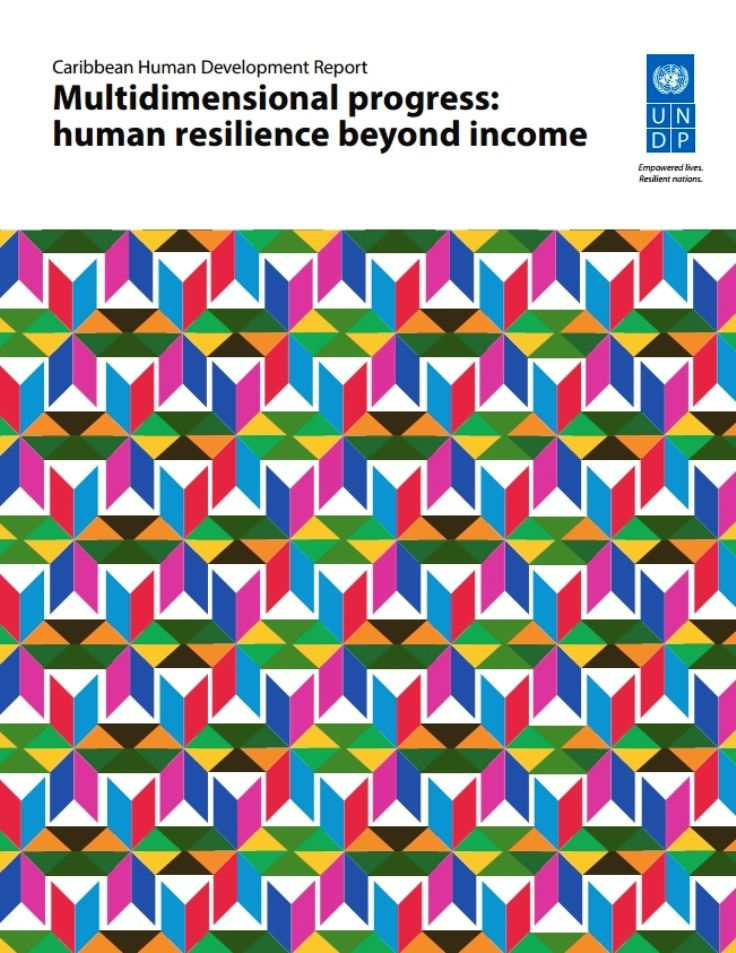 Caribbean Human Development Report, 2016:Multidimensional progress - human resilience beyond income (EBOOK) FULL TEXT http://caribbean.eclac.org/content/caribbean-human-development-report-2016