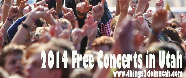 All the free outdoor concerts in Utah for Summer 2014 - I have to go!