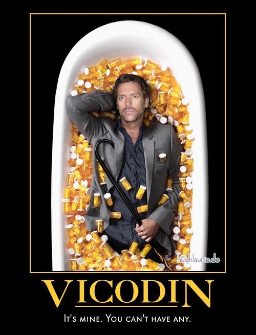 Vicodin Motivational Poster (House-md fan art)