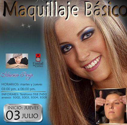 Curso: Maquillaje Básico  Inicio: Jueves 03 de Julio  Horario: Martes y Jueves de 03:00 a 06:00pm. Informes: 518 7450 anexos 1002,1003,1004 y 1005 Lugar: Centro Cultural Peruano Japonés. Profesor : MAURICIO PAREJA