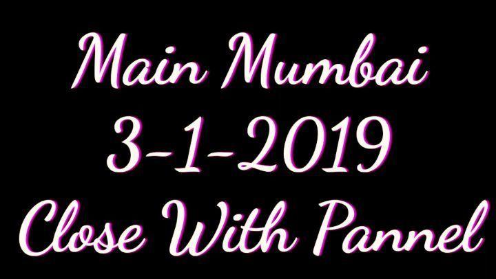 03-01-2019   MAIN MUMBAI MATKA CLOSE TIPS AND TRICK  Today I