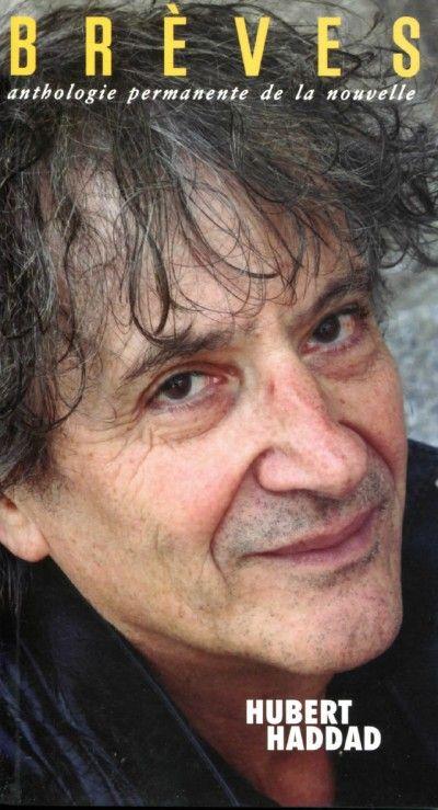 Brèves #97 : Hubert Haddad