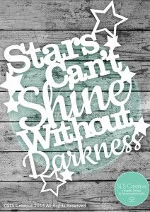 Free Paper Cut Template - Stars Can't Shine Without Darkness by SLS Creative *PERSONAL USE ONLY*