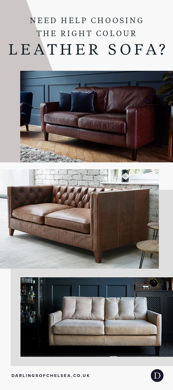Top Leather Sofa Colours For Your Living Room Darlings Of Chelsea In 2020 Sofa Colors Leather Corner Sofa Contemporary Leather Sofa