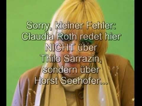 Claudia Roth über Horst Seehofer und Thilo Sarrazin (REAL-SATIRE) - YouTube