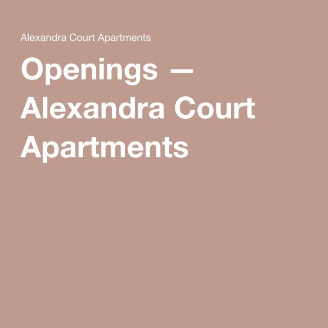 Openings — Alexandra Court Apartments