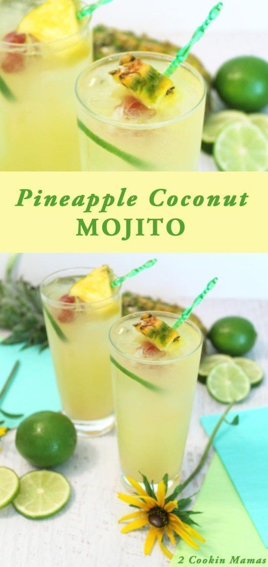 Pineapple Coconut Mojito   2 Cookin Mamas Flavors of the tropics just burst into your mouth with this refreshing & easy to make cocktail. Great with or without rum & perfect for hot summer days. #recipe #cocktail #drink #summercocktails #cocktailrecipes