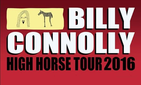 Billy Connolly is a Scottish comedian, actor and musician from Anderston, Glasgow. He is taking up his 'High Horse Tour' across the UK this November 2016. Book your tickets today and catch him live in November 2016.