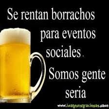 Image result for frases chistosas de borrachos