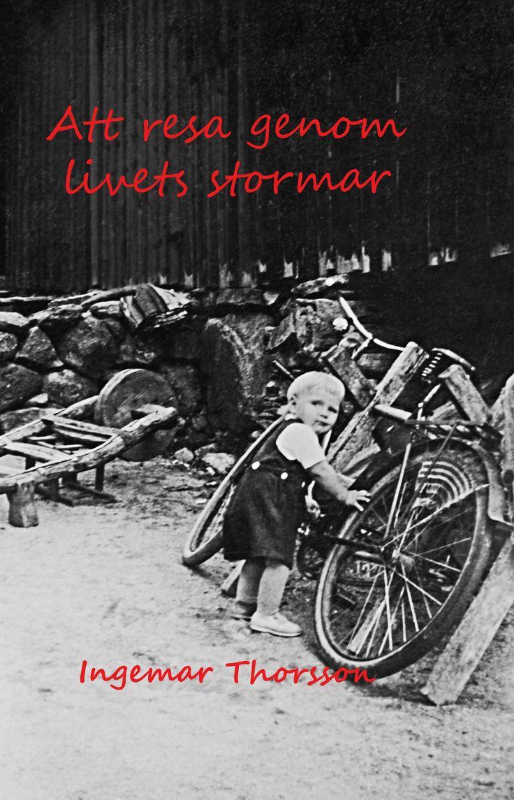 Att resa genom livets stormar av Ingemar Thorsson - https://www.vulkanmedia.se/butik/bocker/memoarer-och-biografier/att-resa-genom-livets-stormar-av-ingemar-thorsson/