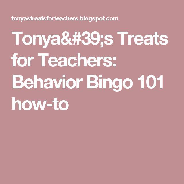 Tonya's Treats for Teachers: Behavior Bingo 101 how-to