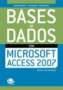 Centro Atlântico: Bases de Dados com Microsoft Access 2007