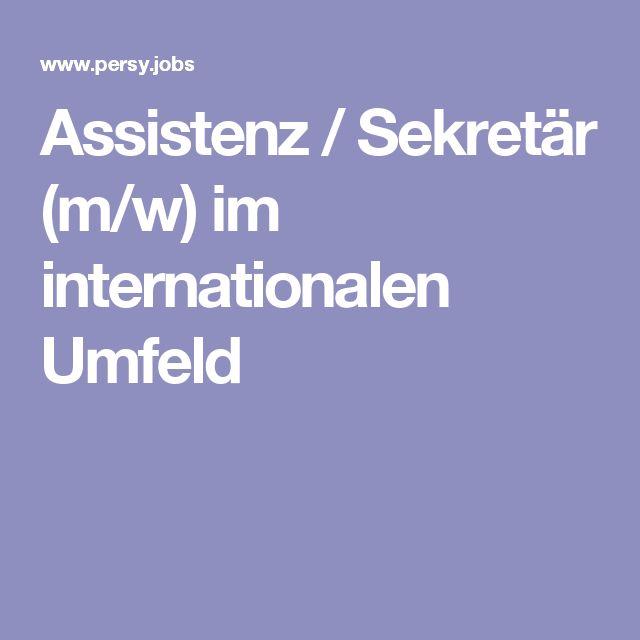 Assistenz / Sekretär (m/w) im internationalen Umfeld