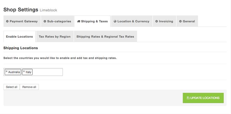 Select which countries you would like to ship to by enabling shipping locations. Only customers located in enabled locations can checkout goods from your ecommerce website.