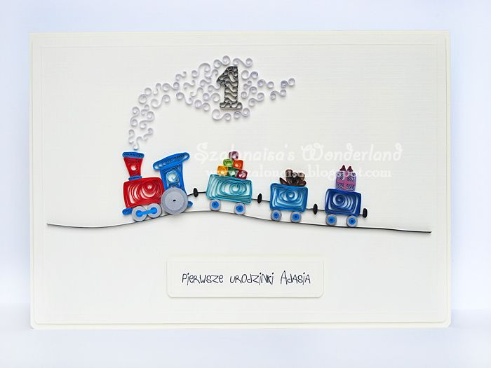 Quilled handmade cards - Szalonaisa's Wonderland: Quilling Train Birthday Card