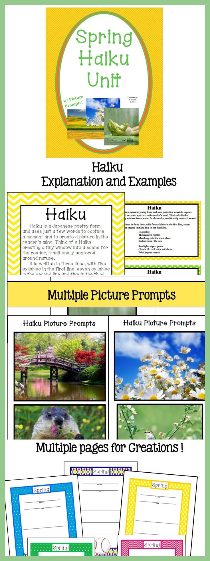 Everything you need for students to create wonderful Spring Haiku!!* Explanation and Examples * Picture Prompts * Colorful Writing
