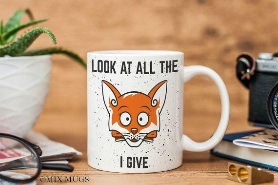 Funny Mugs, Fox Mug, Humor Mug, Sarcastic Mug, Vulgar Gift, Mugs for Men, Dad Mug, Mugs for Him, Funny Quote Mug Funny Gifts for Men (u1611)