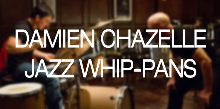 The Whip-Smart Whip-Pans of 'Whiplash' Director Damien Chazelle https://filmschoolrejects.com/chazelle-whip-pans-8c4e11b9f1c6#.qfvmbcvtj
