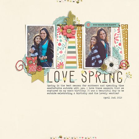 Love Spring digital scrapbook layout featuring the Let's Talk Spring collection by Mye De Leon available at www.snapclicksupply.com #digitalscrapbooking
