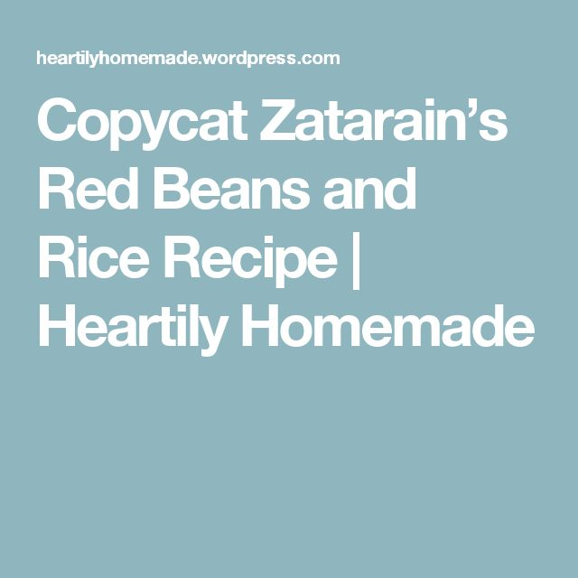 Copycat Zatarain's Red Beans and Rice Recipe | Heartily Homemade
