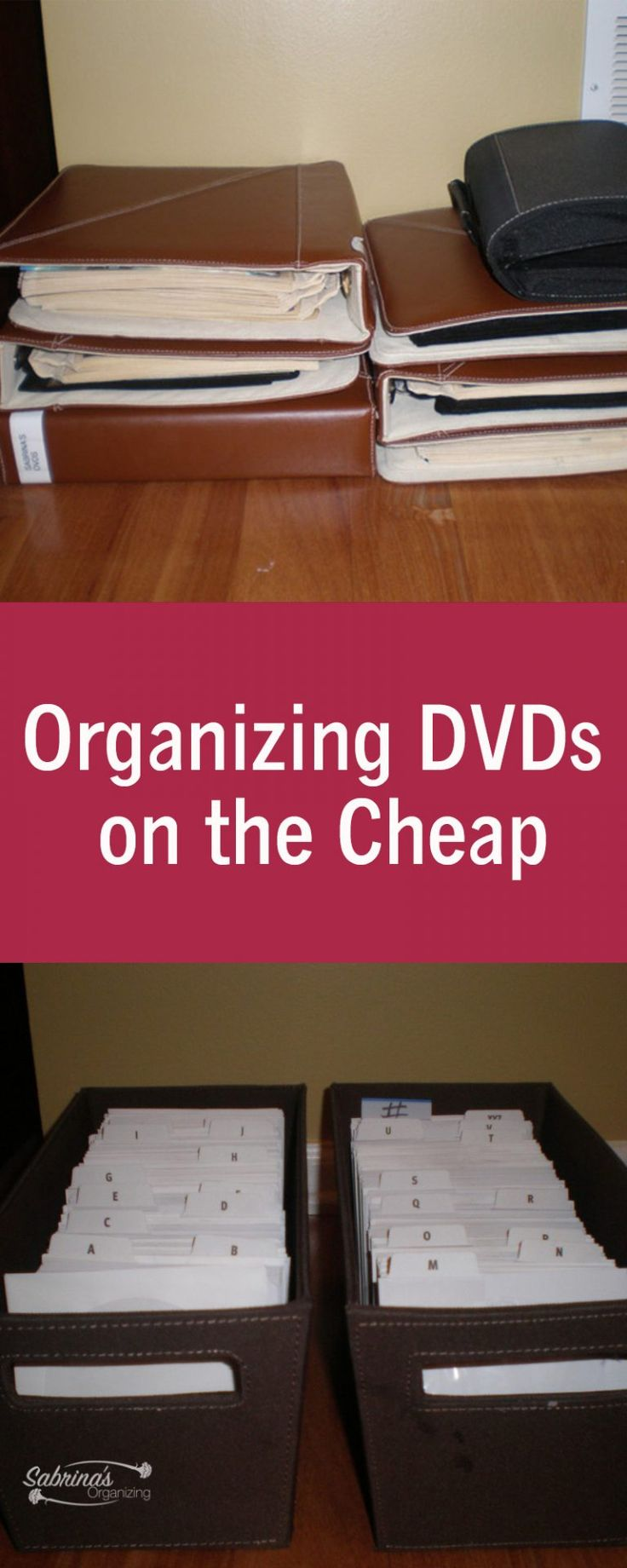 Organizing DVDs on the Cheap - affordable way to organize the DVDs in your home. - Sabrinasorganizing.com