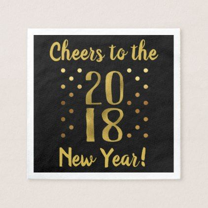 2018 New Year's Eve Party Faux Gold Foil Paper Napkin - new years eve happy new year party design ideas holiday party