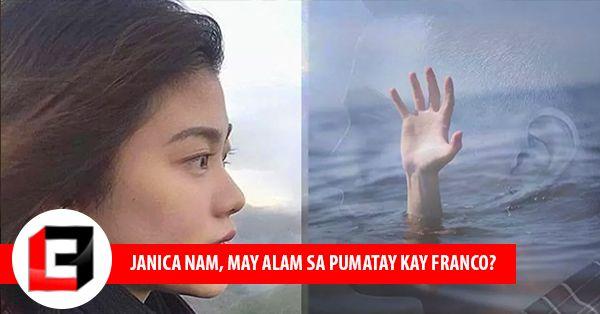 Janica Nam May alam sa pumatay kay Franco? Isa nga nga ba itong Misteryo? Alamin Dito!