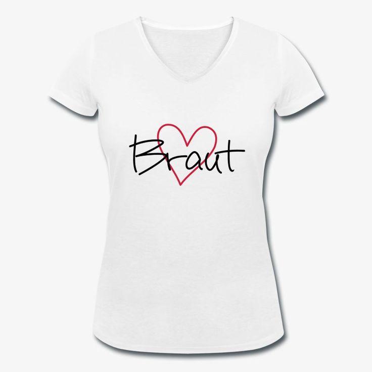 Braut Shirt mit Herz JGA #Jungesellinnenabschied, #Jungesellenabschied #JGA #Abschiedstour #Party #Motivdruck #Druck #Spreadshirt #JGA #Braut #Heiraten #Team Braut