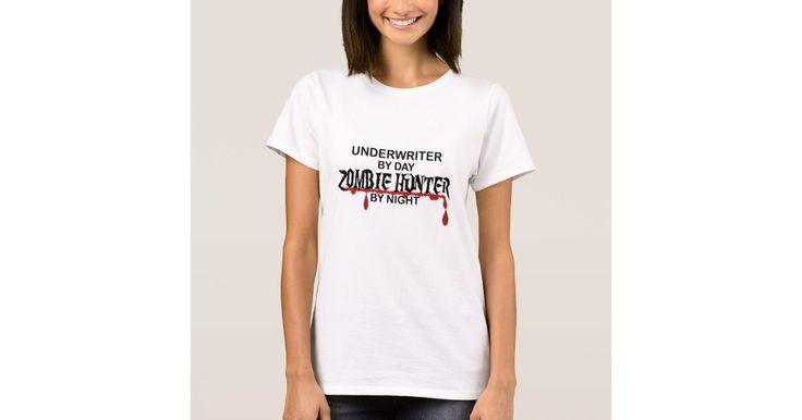Underwriter Zombie Hunter TShirt