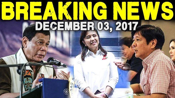 BREAKING NEWS TODAY DECEMBER 03 2017 PRESIDENT DUTERTE l LENI ROBREDO l ...