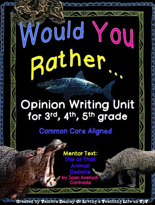 Persuasive / Opinion Writing