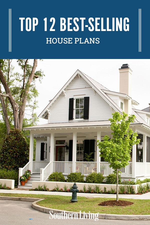 Top 12 Best Selling House Plans Small Cottage House Plans Southern House Plans House Plans Farmhouse