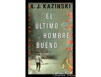 1D7 El último hombre bueno - A J Kazinski [Voz Humana] en mp3 (21/11 a las 17:08:39) 02:52:02 1588860 - iVoox