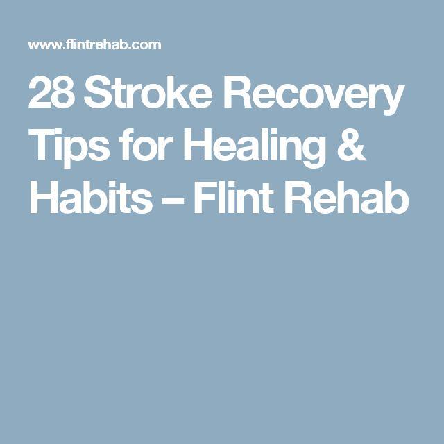 28 Stroke Recovery Tips for Healing & Habits– Flint Rehab