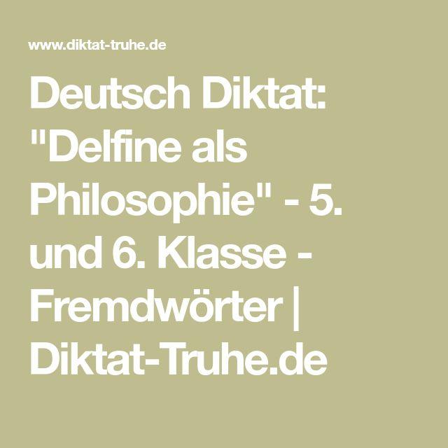 "Deutsch Diktat: ""Delfine als Philosophie"" - 5. und 6. Klasse - Fremdwörter   Diktat-Truhe.de"