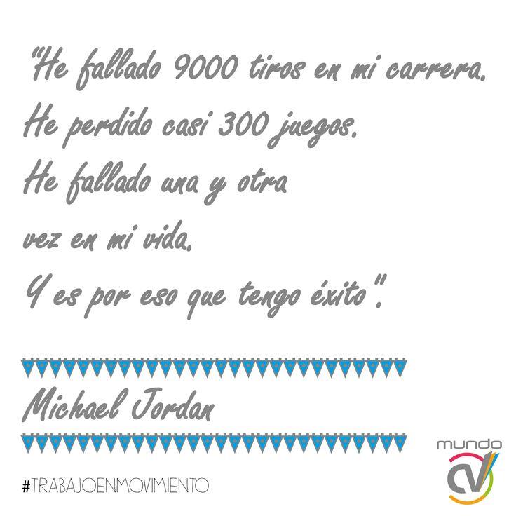 Frase de Michael Jordan #trabajoenmovimiento #mundoCV #frasesparamotivarte