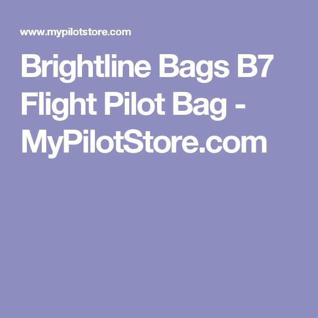 Brightline Bags B7 Flight Pilot Bag - MyPilotStore.com